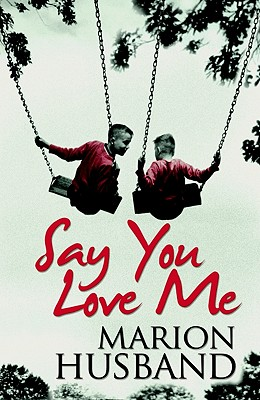 Say You Love Me - Husband, Marion