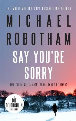 Say You're Sorry - Robotham, Michael