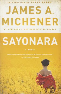 Sayonara - Michener, James A, and Berry, Steve (Introduction by)