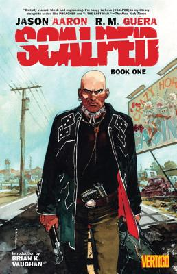 Scalped TP Book One - Aaron, Jason, and Guera, R. M. (Artist)