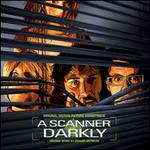 Scanner Darkly [Original Motion Picture Soundtrack] [LP]