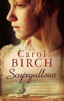 Scapegallows - Birch, Carol