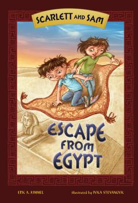 Scarlett and Sam: Escape from Egypt - Kimmel, Eric A