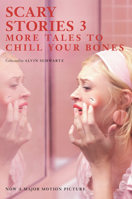 Scary Stories 3: More Tales to Chill Your Bones - Schwartz, Alvin