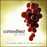 Scattered Feast