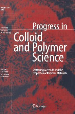 Scattering Methods and the Properties of Polymer Materials - Stribeck, Norbert (Editor), and Smarsly, Bernd (Editor)