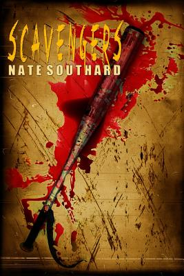 Scavengers - Southard, Nate