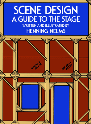 Scene Design: Classical, Popular, and Folk (Fifth Edition, Revised and Enlarged) - Nelms, Henning