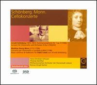 Schönberg, Monn: Cellokonzerte - Hans-Christian Schwarz (cello); Thomas Günther (cembalo); Philharmonisches Orchester der Hansestadt Lübeck;...