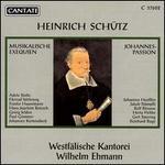 Schütz: Musikalische Exequien / Johannes-Passion