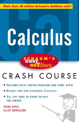 Schaum's Easy Outline of Calculus - Ayres, Frank, Jr., PhD