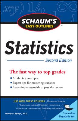 Schaum's Easy Outline of Statistics, Second Edition - Lindstrom, David P, and Spiegel, Murray R