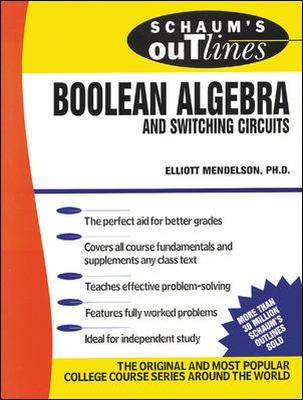 Schaum's Outline of Boolean Algebra and Switching Circuits - Mendelson, Elliott