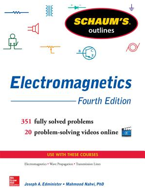 Schaum's Outline of Electromagnetics - Edminister, Joseph, and Nahvi, Mahmood