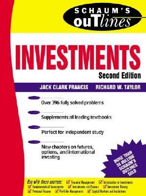 Schaum's Outline of Investments - Francis, Jack Clark, and Taylor, Richard L