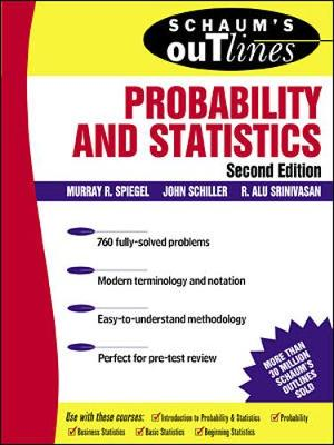 Schaum's Outline of Probability and Statistics - Schiller, John J