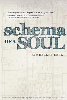 Schema of a Soul - Berg, Kimberlye