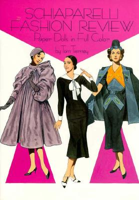 Schiaparelli Fashion Review Paper Dolls - Tierney, Tom