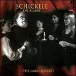 Schickele: On a Lark