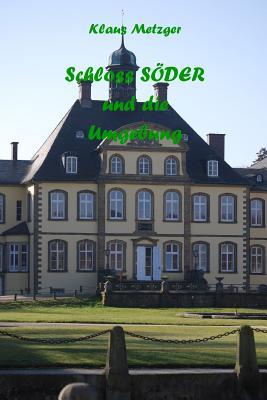 Schloss Soder Und Die Umgebung - Metzger, Klaus (Photographer)