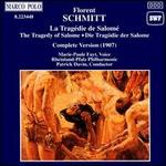 Schmitt: The Tragedy of Salome
