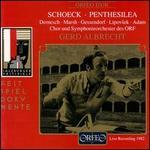 Schoeck: Penthesilea