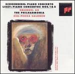 Schoenberg: Piano Concerto, Op. 42; Liszt: Piano Concertos Nos. 1 & 2