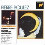 Schoenberg: Pierrot Lunaire; Lied der Waldtaube; Erwartung