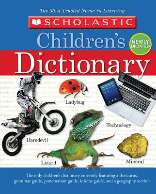 Scholastic Children's Dictionary - Scholastic
