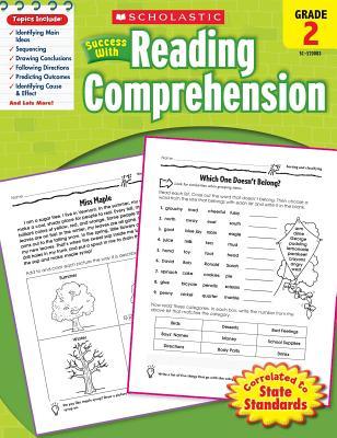 Scholastic Success with Reading Comprehension: Grade 2 Workbook - Scholastic, and Dooley, Virginia (Editor)