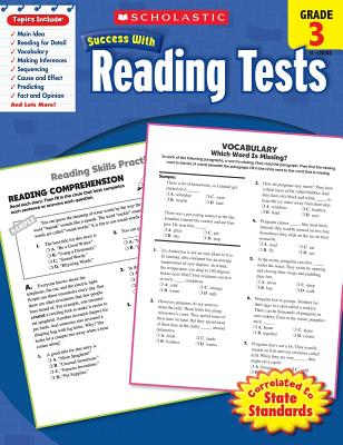 Scholastic Success with Reading Tests: Grade 3 Workbook - Scholastic, and Dooley, Virginia (Editor)