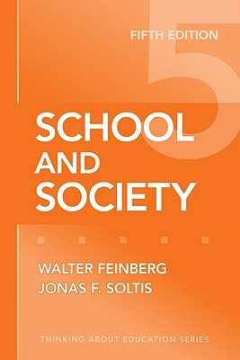 School and Society - Feinberg, Walter