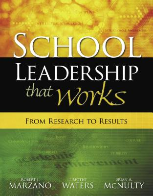School Leadership That Works: From Research to Results - Marzano, Robert J, Dr.