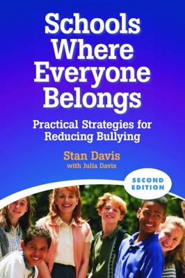 Schools Where Everyone Belongs: Practical Strategies for Reducing Bullying - Davis, Stan