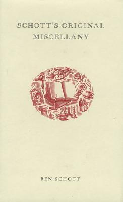 Schott's Original Miscellany - Schott, Ben