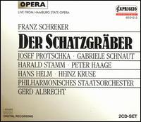 Schreker: Der Schatzgräber - Carl Schultz (vocals); Dieter Weller (vocals); Franz Ferdinand Nentwig (vocals); Gabriele Schnaut (vocals);...