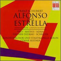 Schubert: Alfonso und Estrella - Claudia Graswurm (alto); Dietrich Fischer-Dieskau (baritone); Eberhard Büchner (tenor); Edith Mathis (soprano);...