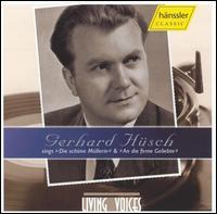 Schubert: Die schöne Müllerin; Beethoven: An die Ferne Geliebte - Gerhard Hüsch (baritone); Hans Udo Muller (piano)