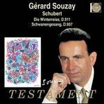 Schubert: Die Winterreise; Schwanengesang
