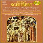 Schubert: Mass No.1 in F major; Salve Regina; Magnificat