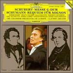Schubert: Messe G-Dur; Schumann: Requiem für Mignon