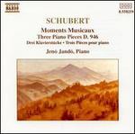 Schubert: Moments Musicaux; Three Piano Pieces