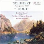 """Schubert: Piano Quintet, D. 667 """"Trout"""""""