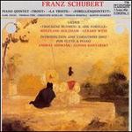 """Schubert: Piano Quintet """"Trout""""; Lieder """"Trockene Blumen"""" & """"Die Forelle""""; Introduction & Variations D802"""