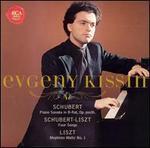 Schubert: Piano Sonata in B-flat; Schubert-Liszt: Four Songs; Liszt: Mephisto