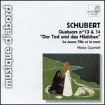Schubert: Quatuors No. 13 & 14