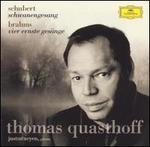 Schubert: Schwanengesang; Brahms: Vier Ernste Ges�nge