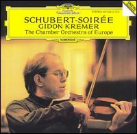 Schubert-Soir�e - Diemut Poppen (viola); Enno Senft (double bass); Gabrielle Lester (violin); Gidon Kremer (violin); Richard Lester (cello);...