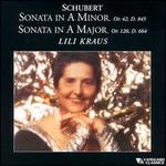 Schubert: Sonata in A minor, D 845; Sonata in A major, D 664
