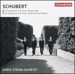 "Schubert: String Quartet ""Rosamunde""; String Quartet ""Death and the Maiden"""